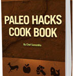 Paleohacks Cookbook Review – Are The Recipes Any Good And Should You Buy?
